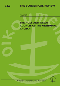 Ecumenical Review focuses on Holy and Great Council of the Orthodox Church