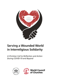 """WCC, Pontifical Council for Interreligious Dialogue release """"Serving a Wounded World"""" document"""