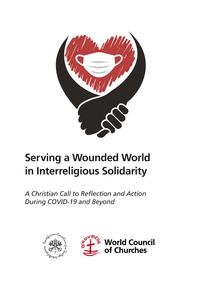 """El Pontificio Consejo para el Diálogo Interreligioso y el CMI publican el documento """"Al servicio de un mundo herido"""""""