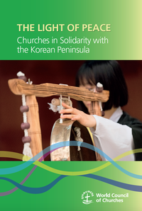 Le COE publie The Light of Peace: Churches in Solidarity with the Korean Peninsula